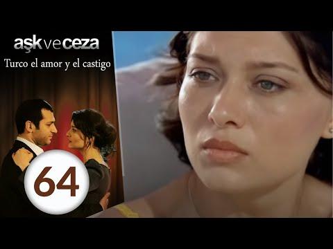el amor y  castigo 64. Capítulo