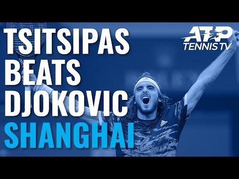 Stefanos Tsitsipas Beats Djokovic! Great Shots \u0026 Match Point | Shanghai 2019 Quarter-Final