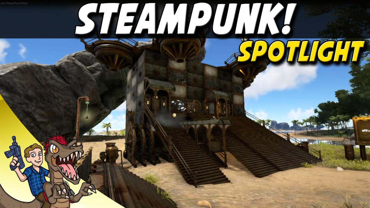 ARK SteamPunk Mod Spotlight! Build Your Own SteamPunk Base!   ARK Survival  Evolved   YouTube