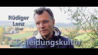 Rüdiger Lenz über Scheidungskultur | Nichtkampf.tv - THEMA