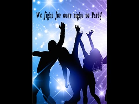 Chil3's World present: We fight for ouer right to Party