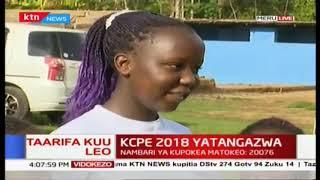Motokeo ya KCPE 2018 yatangazwa:Mbiu ya KTN full bulletin