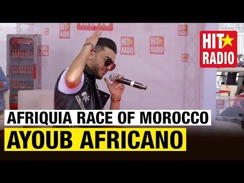 AYOUB AFRICANO LIVE @ AFRIQUIA RACE OF MOROCCO