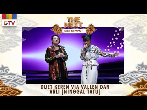 duet-keren-via-vallen-dan-arli-[ninggal-tatu]-|-the-next-didi-kempot