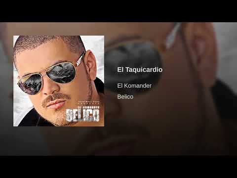 El Taquicardio - El Komander