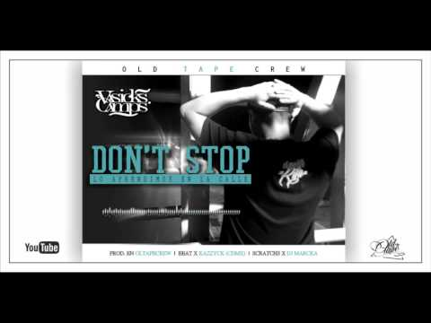 VASICKS CAMPS - Don't Stop (beat x Kazzyck) (Scratchs x Dj Marcka)
