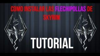 Tutorial | Como instalar el Mod Flechipollas de Skyrim