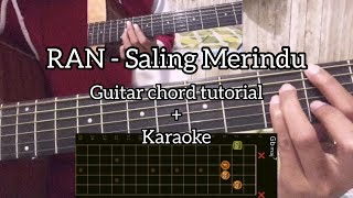 RAN - Saling Merindu (Guitar tutorial+Karaoke)