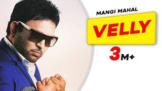 Velly (Duet) by Mangi Mahal