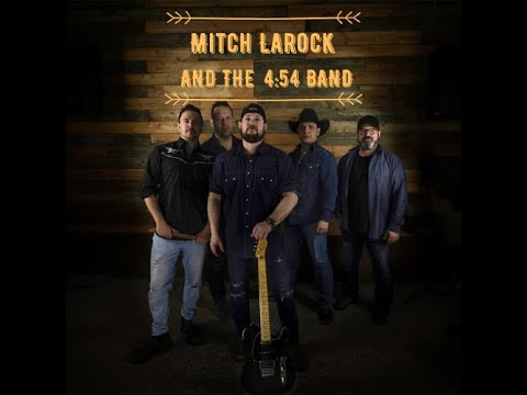 **OFFICIAL MUSIC VIDEO** Mitch Larock and the 4:54 Band - Mile By Mile