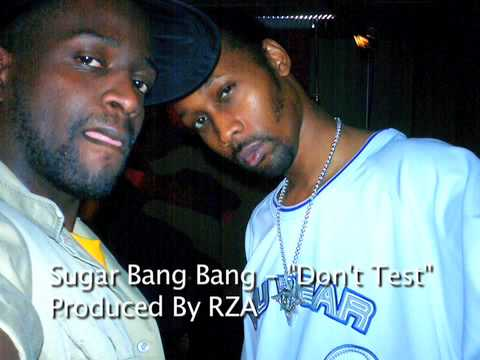 Sugar Bang Bang  Dont Test Produced  RZA 2001