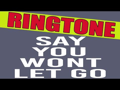 James Arthur Say You Won't Let Go Ringtone