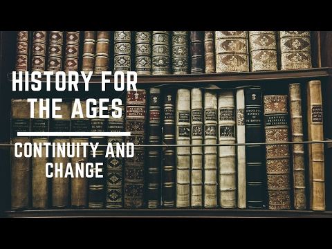 History Skills and Concepts - Continuity and Change