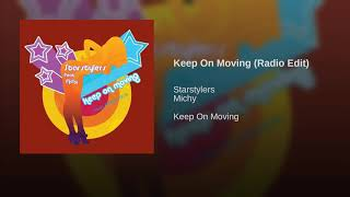 keep on moving starstylers mp3