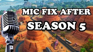 VOICE CHAT NOT WORKING AFTER *NEW* UPDATE SEASON 5 FORTNITE (2018) 100 % FIX
