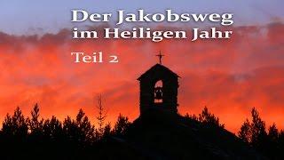 Jakobsweg 2010 - Auf der Jagd nach Stempel und Bett. Teil 2.mpg