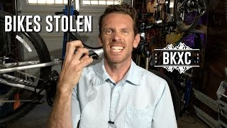 My bikes were stolen