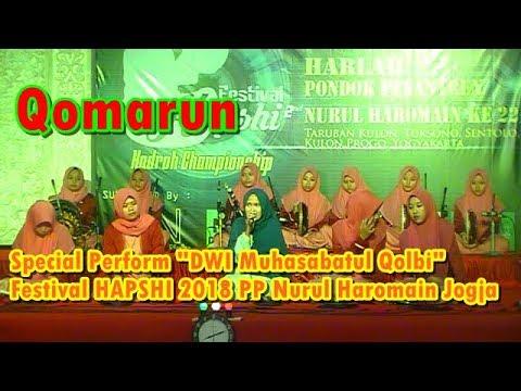 Qomarun - Special Perform DWI Muhasabatul Qolbi (Audio HQ)