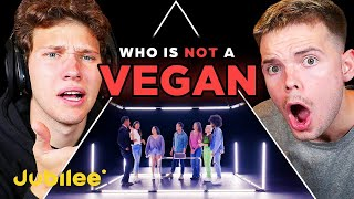 Can We Spot Who The Fake VEGAN Is? - Jubilee React