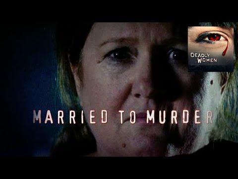 DEADLY WOMEN   Married To Murder   S4E15