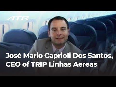 ATR Interview of José Mario Caprioli Dos Santos, CEO of TRIP Linhas Aereas - September 2010