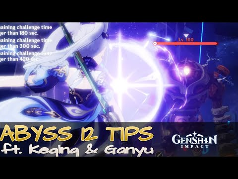 How to Clear NEW Abyss 12 with Keqing and Ganyu! Tips and Tricks | GENSHIN IMPACT