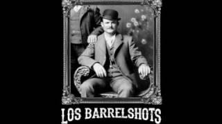 Los Barrelshots - Butch Cassidy