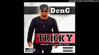 DenG - Tricky [Prod. C.I.C] (NEW MUSIC 2017) thumbnail