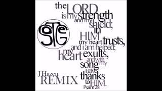 SOTEG - Psalm 28 (J Hazen Remix)