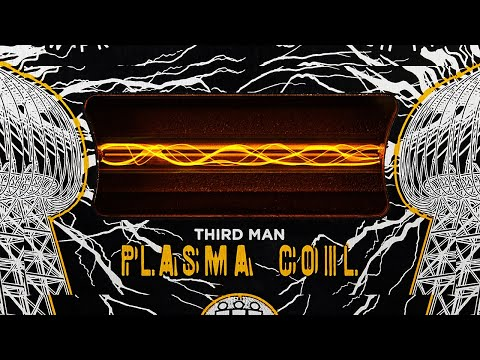 Gamechanger Audio & Third Man Records PLASMA COIL