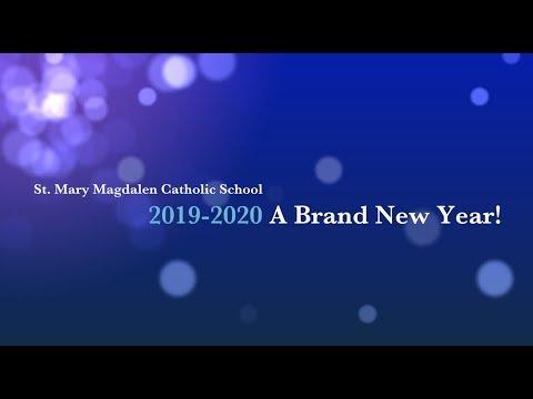St  Mary Magdalen Catholic School 2019 2020 A Brand New Year!