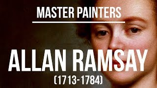 Allan Ramsay (1713-1784) A collection of paintings 4K Ultra HD
