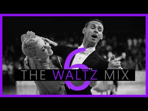►WALTZ MUSIC MIX #6