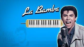 Como tocar: La bamba [ MELODICA ][ TUTORIAL ][ NOTAS ]