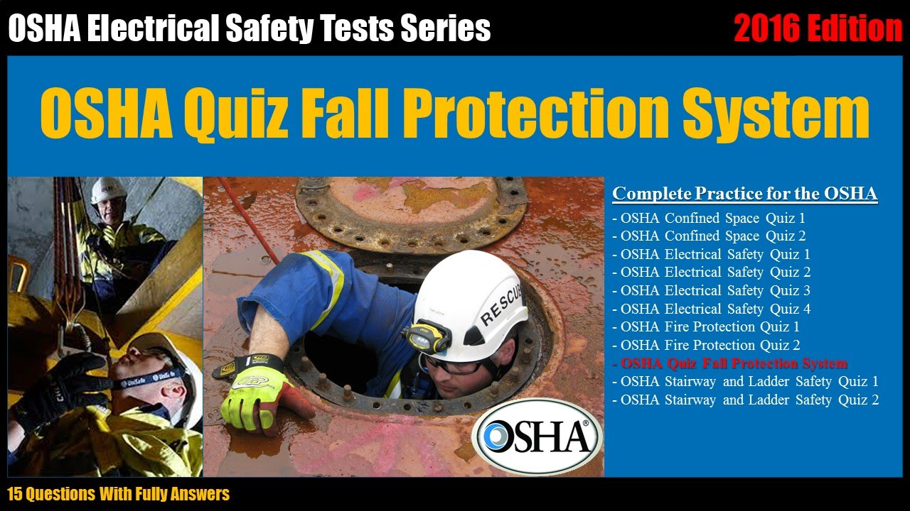 OSHA Quiz Fall Protection System (15 Questions With Fully Answers)