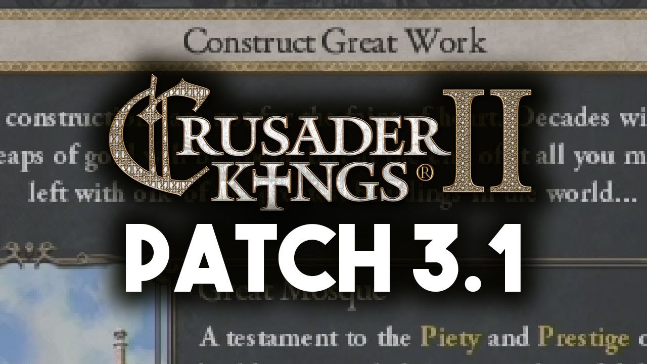 CK2 Patch 3 1 - Great Works Feature