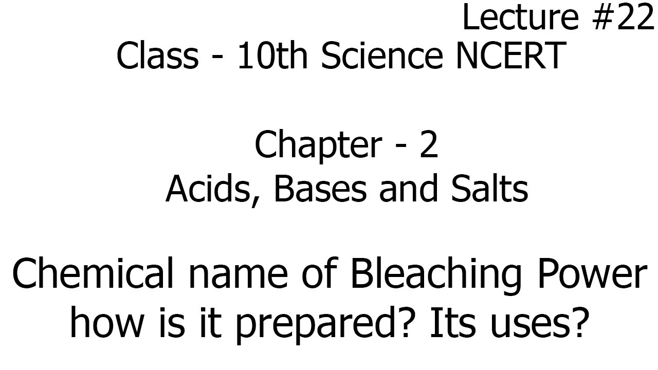 chemical name of bleaching powder, how is it prepared, its