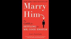 ACU 1205 Marry Him, Prager talks to author Lori Gottleib