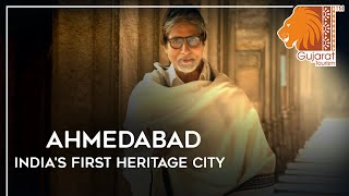 Ahmedabad: India's First Heritage City
