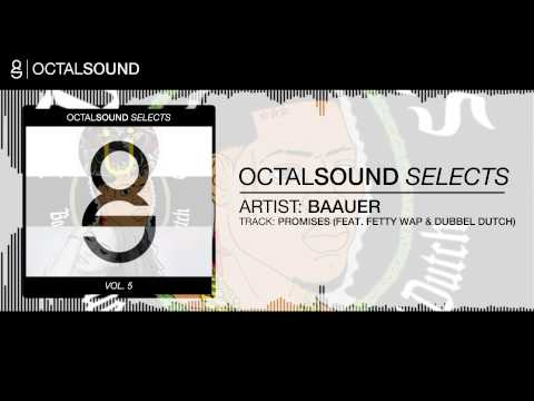 Baauer - Promises (feat. Fetty Wap & Dubbel Dutch)