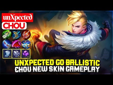 UnXpected Go Ballistic, Chou New Skin Gameplay [ Top Global Chou ] UnXpected - Mobile Legends