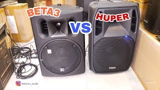 Review Speaker Beta3 VS Huper