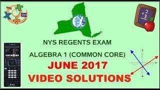 NYS Algebra 1 [Common Core] June 2017 Regents Exam ANSWERS