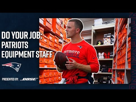 How The Patriots Equipment Staff Gears Up for Gameday | Do Your Job