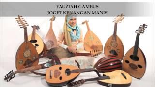 Fauziah Gambus - Joget Kenangan Manis