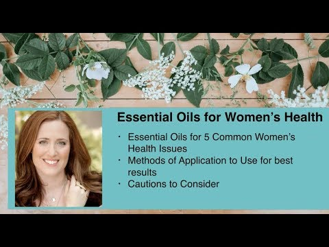 Essential Oils for Women | Top 5 Women's Health issues | Natural PMS Remedies