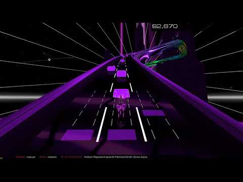 Enno Aare - Water Ripples (Hipst3r Remix) [Chill] | Audiosurf 2 #22
