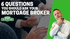 6 Mortgage Questions You Should Ask Your Broker | Top Mortgage Questions for First Time Homebuyers