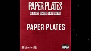 Mr. Mauricio ft. Rick Ross, Troy Ave & Yo Gotti – Paper Plates (Lyric Video)