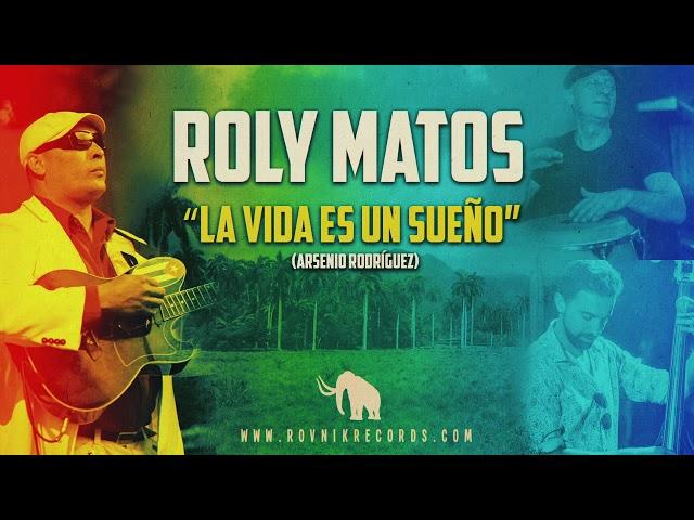 Roly Matos - La vida es un sueño (Arsenio Rodríguez)